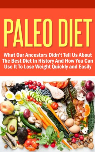 Free Kindle Book : Paleo Diet - What Our Ancestors Didn