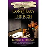 Rich Dad&#39;s Conspiracy of the Rich: The 8 New Rules of Moneyby Robert T. Kiyosaki