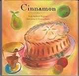 Cinnamon (Artful Kitchen) (0811803449) by Lou Seibert Pappas