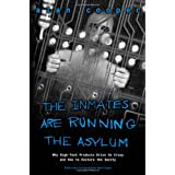 The Inmates Are Running the Asylum: Why High Tech Products Drive Us Crazy and How to Restore the Sanity ~ Alan Cooper