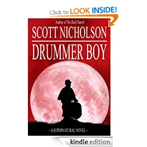 Free Kindle Book: Drummer Boy: A Supernatural Thriller (Sheriff Littlefield Series), by Scott Nicholson. Publisher: Haunted Computer Books (April 3, 2010)