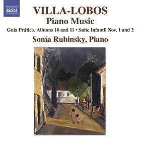 Villa-Lobos, H.: Piano Music, Vol. 8 (Rubinsky) - Guia Pratico, Book 10, 11 / Suites Infantil Nos. 1, 2 / Guia Pratico, Vol. 1 (Excerpts)