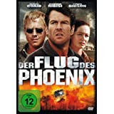 Der Flug des Phoenixvon &#34;Dennis Quaid&#34;