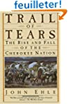 Trail of Tears: The Rise and Fall of...
