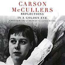 Reflections in a Golden Eye Audiobook by Carson McCuller Narrated by Christopher Kipiniak
