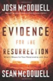 Evidence for the Resurrection (0830751378) by McDowell, Josh