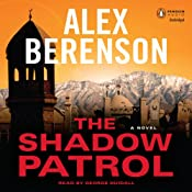 The Shadow Patrol | Alex Berenson