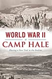 img - for World War II at Camp Hale: (Military) book / textbook / text book