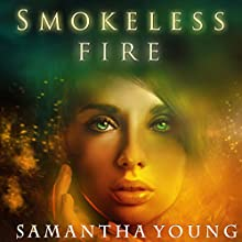 Smokeless Fire Audiobook by Samantha Young Narrated by Emily C. Michaels