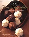 img - for Making Fine Chocolates: Flavour-infused Chocolates, Truffles and Confections book / textbook / text book