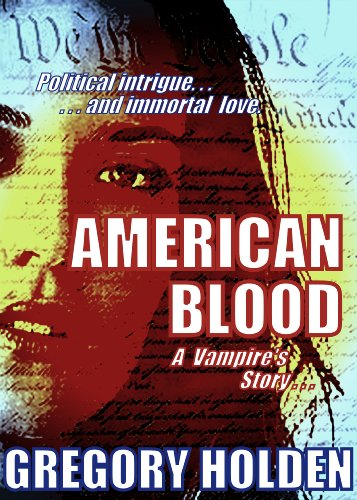 American Blood: A Vampire's Story