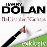 Bell ist der Nächste (David Loogan 2) | Harry Dolan