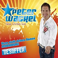 Kenn Nicht Deinen Namen - Schei�egal (Besoffen) (Single Version) (Feat. Chriss Tuxi)