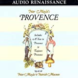 Peter Mayles Provence: Including A Year in Provence and Toujours Provence
