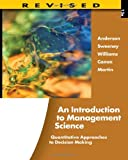 img - for An Introduction to Management Science: Quantitative Approaches to Decision Making, Revised (with Microsoft Project and Printed Access Card) book / textbook / text book