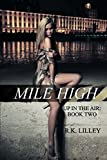 Mile High (Up in the Air)