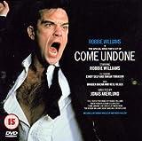 Robbie Williams: Come Undone [DVD]