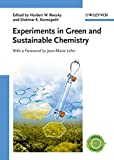 Experiments in Green and Sustainable Chemistry