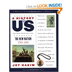 A History of US: The New Nation: 1789-1850 A History of US Book Four by Joy Hakim