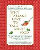 img - for Why Italians Love to Talk About Food book / textbook / text book
