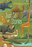 Just So Stories (Vintage Children's Classics) (0099582589) by Kipling, Rudyard