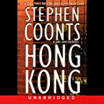 Hong Kong (       UNABRIDGED) by Stephen Coonts Narrated by Michael Prichard