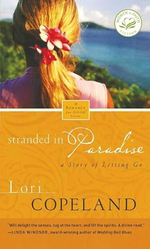 Stranded in Paradise (Women of Faith Fiction)