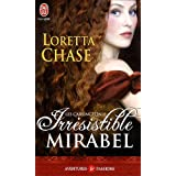 Les Carsington, Tome 1 : Irr�sistible Mirabelpar Loretta Chase