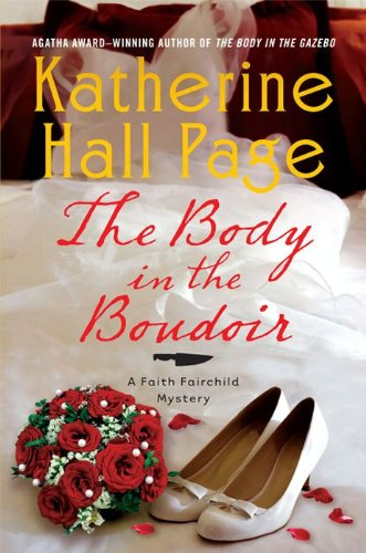 The Body in the Boudoir (Faith Fairchild Mysteries)