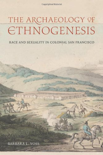 The Archæology of Ethnogenesis: Race and Sexuality in...