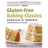 Gluten-Free Baking Classicsby Annalise G. Roberts