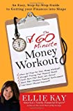 The 60-Minute Money Workout: An Easy Step-by-Step Guide to Getting Your Finances into Shape
