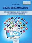 Social Media Marketing: Strategie per...