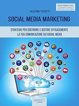 Amazon.com: Social Media Marketing: Strategie per costruire e gestire