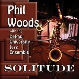 Solitude Phil Woods