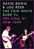 David Bowie & Lou Reed - The Thin White Duke Vs The King Of New York [DVD] [NTSC]