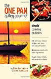 The One-Pan Galley Gourmet : Simple Cooking on Boats
