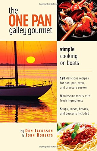 The One-Pan Galley Gourmet : Simple Cooking On Boats front-542683