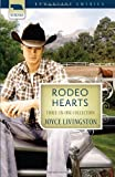 Rodeo Hearts: The Bride Wore Boots / The Groom Wore Spurs  / The Preacher Wore a Gun (Romancing America)