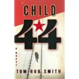 Child 44 ~ Tom Rob Smith