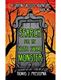 Search for the Silver Swamp Monster (A Griffin Ghostley Adventure Book 1)