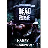Dead And Gone ~ Harry Shannon