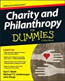 Charity and Philanthropy For Dummies (For Dummies (Business & Personal Finance))