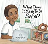 What Does It Mean To Be Safe?