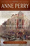 The Whitechapel Conspiracy: A Charlotte and Thomas Pitt Novel (0345523644) by Perry, Anne