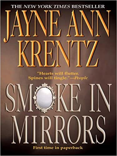 Smoke In Mirrors by Jayne Ann Krentz