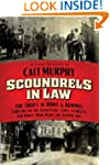 Scoundrels in Law: The Trials of Howe...