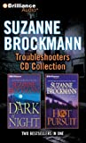 Suzanne Brockmann Troubleshooters CD Collection 3: Dark of Night, Hot Pursuit (Troubleshooters Series)