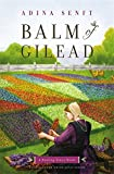 Balm of Gilead: A Healing Grace Novel