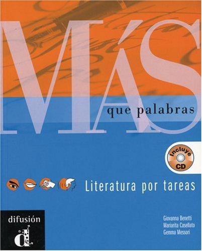 Más que palabras - Literatura pro tareas.Mit CD